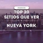 Qué ver en Nueva York: Nuestra Guía definitiva